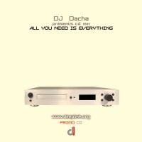 DJ Dacha - All You Need Is Everything - DL17