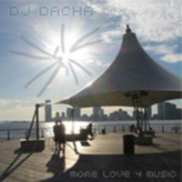 DJ Dacha - More Love 4 Music - DL40