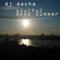 DJ Dacha - Soulful Deep Summer - DL66