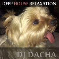 DJ Dacha - Deep Soulful Relaxation - DL72