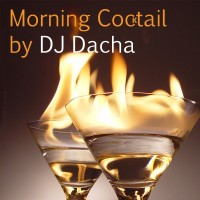 DJ Dacha - Morning Cocktail - DL 97