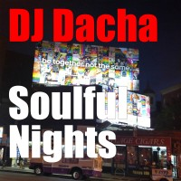 DJ Dacha - Soulful Nights