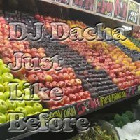 DJ Dacha 146 Just Like Before www.djdacha.net