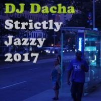 DJ Dacha 151 Strictly Jazzy 2017 www.djdacha.net