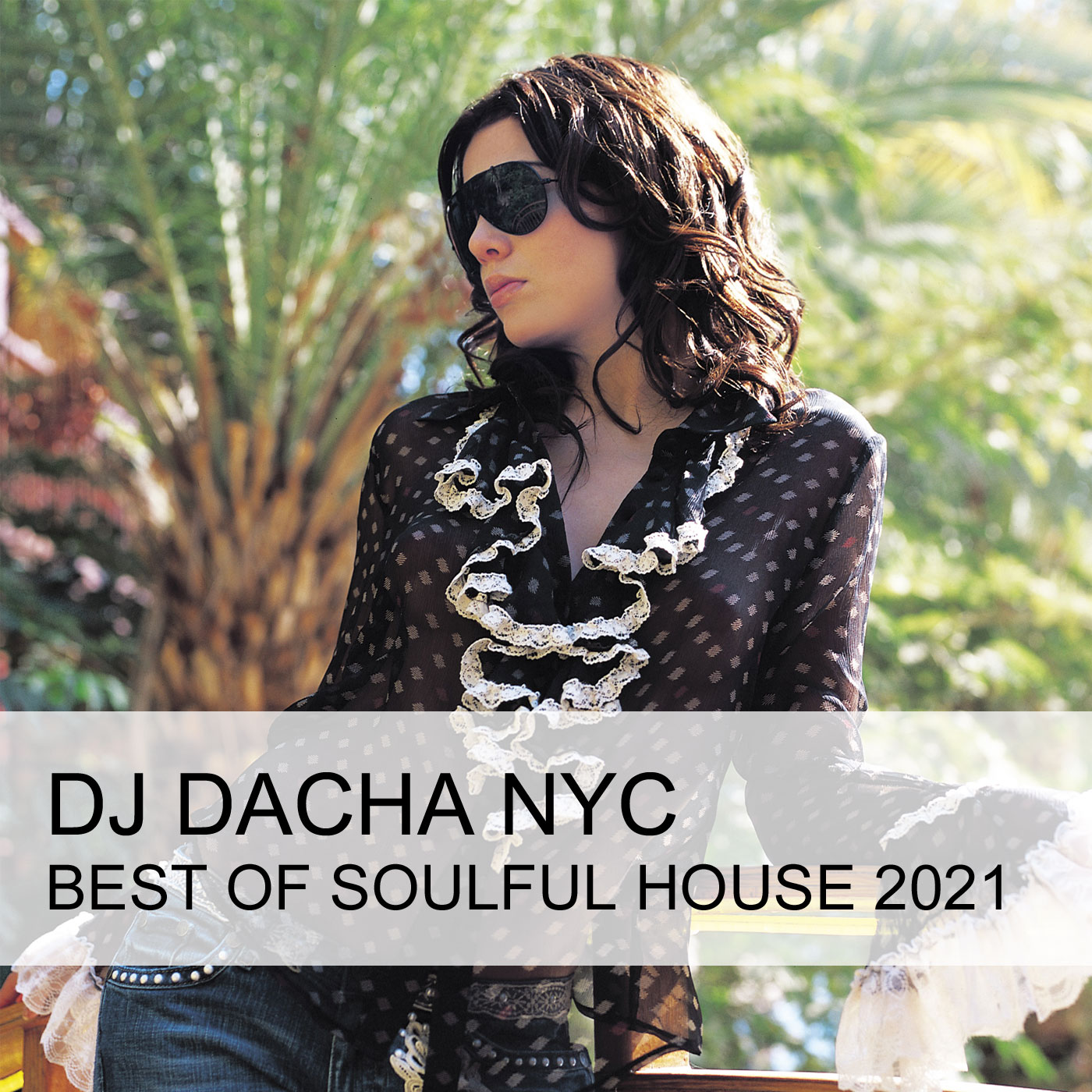 DJ Dacha 181 Best of Soulful House 2021 www.djdacha.net