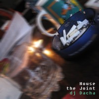 DJ Dacha - House The Joint - Live
