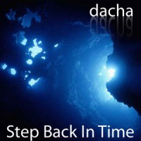 DJ Dacha - Step Back In Time - MTG05